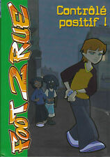 """Livre Enfant Jeunesse """" L'Histoire des Bleus """" Contrôlé positif !  """""""