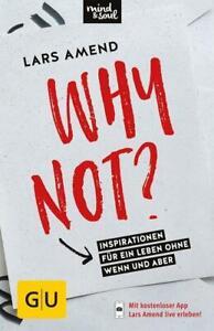Why not?  ►►►UNGELESEN °  von Lars Amend  ‹^^›‹(•¿•)›‹^^›