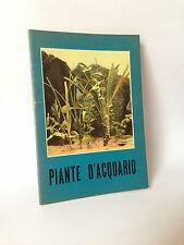 PIANTE D'ACQUARIO [Vallardi 1963]