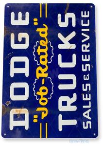 TIN SIGN Dodge Job Rated Trucks Oil Gas Parts Service Auto Shop Garage A328