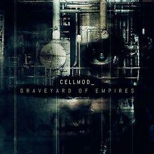 CELLMOD Graveyard Of Empires CD 2016
