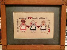 "Framed Cross Stitch No One Is Rich Enough To Do Without A Friend 11X 6"" Complete"