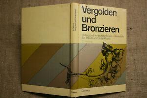 Fachbuch Vergolden, Bronzieren, Arbeitstechniken, Polimentvergoldung, 1974