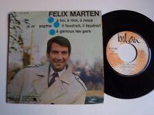 """FELIX MARTEN: A toi, à moi, à nous, à genoux les gars 7"""" EP 1969 BEL AIR 211304"""