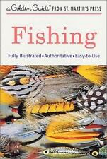 A Golden Guide from St. Martin's Press: Fishing by George S. Fichter and Phil...