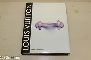 Louis Vuitton - The Birth of Modern Luxury - Book - Excellent Condition