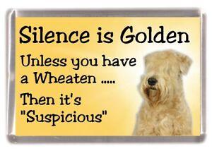 "Soft Coated Wheaten Terrier Fridge Magnet ""Silence is Golden ....."" by Starprint"