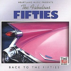 The Fabulous Fifties, Vol. 3: Back to the Fifties [Time Life] by Various Artist…