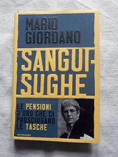 SANGUISUGHE Mario Giordano Mondadori Libro