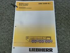 Liebherr LTM 1350-6.1 Crane Load Capacities Specifications Technical Data Manual