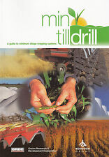 Min till Drill: A guide to minimum tillage cropping systems - Kondinin group