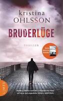 Bruderlüge von Kristina Ohlsson (2017, Taschenbuch)