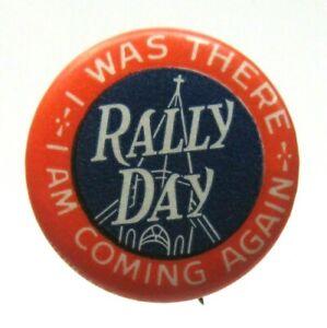 "circa 1920 RALLY DAY r/w/b 7/8"" celluloid religious pinback button ^"
