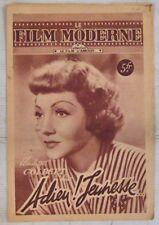 Revue Le film Moderne 1947 Adieu jeunesse... Claudette Colbert