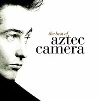 AZTEC CAMERA the best of (CD compilation) EX/EX 3984-28984-2 greatest hits