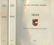 Telfs: Porträt einer Tiroler Marktgemeinde in Texten und Bildern.