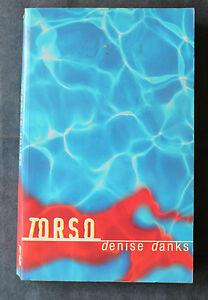 Torso by Denise Danks (Paperback, 1999)