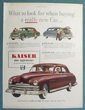 8 x 11 Original 1949 Kaiser 4 Door Sedan Ad WHAT TO LOOK FOR WHEN BUYING A CAR