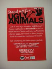 STAND UP 4 UGLY ANIMALS A6 FLYER, Simon Watt,Sara Pascoe, Bec Hill,Dan Schreiber