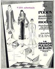 PUBLICITE LA GRANDE MAISON DE BLANC ROBES MANTEAUX FOURRURES DE 1925 FRENCH AD