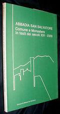 Abbadia San Salvatore : Comune e Monastero in testi dei secoli 14.-18