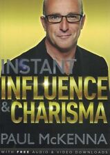Instant Influence & Charisma by Paul McKenna NEW with FREE Audio/Video Downloads