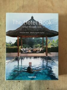 THE HOTEL BOOK / GREAT ESCAPES ASIA - TASCHEN - E.O 2004 - TRILINGUE ALL/FR/ANG