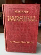 PARSIFAL RICHARD WAGNER RETOLD BY O. HUCKEL BAYREUTH INTERPRETATION 1903