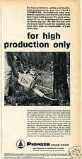 1961 Outboard Marine Corp Pioneer 610 Chain Saw Print Ad