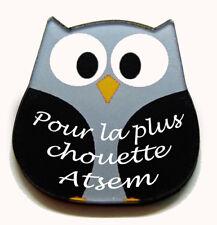"""Magnet chouette noire message """"Pour la plus chouette ATSEM"""""""