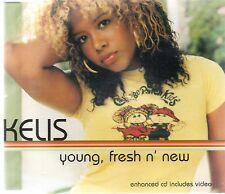 KELIS - YOUNG, FRESH N' NEW (3 tracks plus video, CD single)