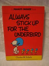 Peanuts Parade # 14 – Always Stick Up For The Underbird