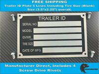 Trailer ID Tag (BLANK) Serial Number Plate VIN 5 Lines Including Tire Size