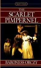 The Scarlet Pimpernel (Signet classics) by Orczy, Baroness