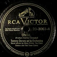 "Tommy Dorsey And His Orchestra ‎– Until: RCA Victor 1948, 78 RPM, 10"" (Jazz)"