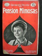 ROMANS-CINEMA. Pension Mimosas G.Delrac, film J.Feyder av. F.Rosay, Arletty 1934