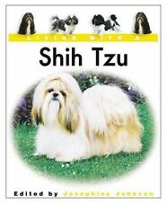 Living With a Shih Tzu: Book with Bonus DVD (Living with a Pet Series) by Johnso
