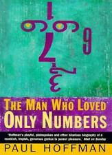 The Man Who Loved Only Numbers: Story of Paul Erdos and the Search for Mathema,