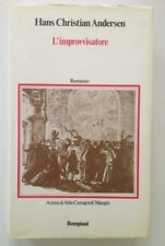 Hans Christian Andersen l'Improvvisatore Bompiani Milano 1974