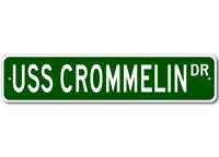 USS CROMMELIN FFG 37 Ship Navy Sailor Metal Street Sign - Aluminum