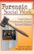 Forensic Social Work: Legal Aspects of Professional Practice-ExLibrary