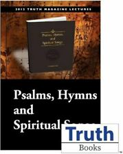 Truth Lectures 2012 - Psalms, Hymns, and Spiritual Songs