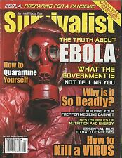 Survivalist Magazine 20 Truth About Ebola How To Kill A Virus NM No Label