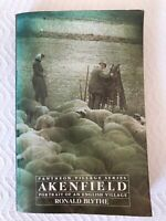 Blythe, Ronald AKENFIELD 1st Edition 1st Printing