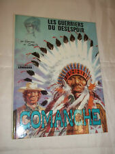 """""""COMANCHE - LES GUERRIERS DU DESESPOIR"""" HERMANN & GREG (1976) EDIT. DU LOMBARD"""