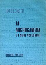 DUCATI SOGNO PDF Istruzioni per uso della Microcamera e accessori 1950 - 90 pag.