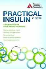 Practical Insulin: A Handbook for Prescribing Providers (Paperback or Softback)