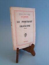 LE PORTRAIT DE FRANCINE : LEO LARGUIER - 1945