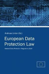 European Data Protection Law: General Data Protection Regu... by Union, European