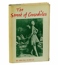THE STREET OF CROCODILES by Bruno Schulz ~ First US Edition 1963 ~ Kafka 1st